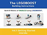 The LEGOBOOST Building Instructions Vol.1 Getting Started from WeDo2.0 (Build robots of WeDo2.0 using LEGOBOOST 17101 set) (English Edition)