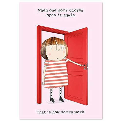 Rosie maakte een ding wanneer een deur sluit opnieuw openen