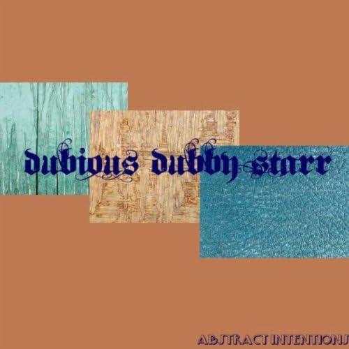 Dubious Dubby Starr
