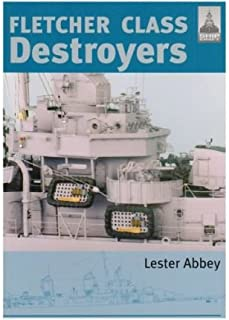 Fletcher and Class Destroyers by Lester, Abbey ( Author ) ON Nov-15-2007, Paperback