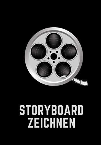 Storyboard Zeichnen: Blank Storyboard für Fernsehen, Film und Videodrehs I 124 Seiten 17,78 x 25,4 cm mit 4 Storyboard-Rahmen pro Seite