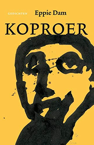 Koproer: in kar út de gedichten nei 2000 / een keuze uit de gedichten na 2000