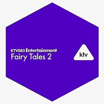 Entertainment - Fairy Tales 2