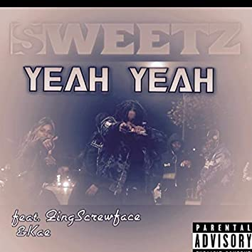 Yeah Yeah (feat. Qing Screw Face & Kae)