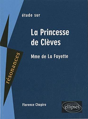 Etude sur Madame de La Fayette, La Princesse de Clèves