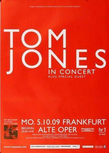 Preisvergleich Produktbild Tom Jones - Give A Little Love,  Frankfurt 2009 » Konzertplakat / Premium Poster / Live Konzert Veranstaltung / DIN A1 «