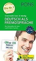 PONS Grammatik kurz & buendig Deutsch als Fremdsprache: Der Bestseller mit dem Leicht-Merk-System