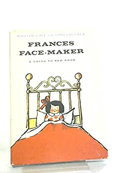 Hardcover Frances Face-Maker, A Going-To-Bed Book