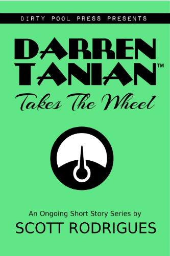 Darren Tanian Takes The Wheel (English Edition)