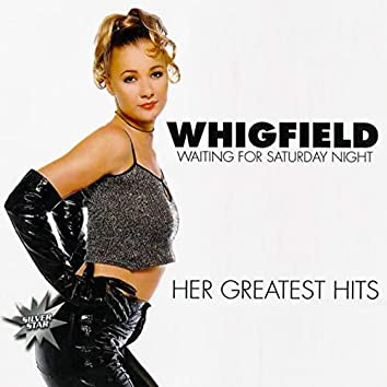 Waiting For Saturday Night: Her Greatest Hits (Silver Star)
