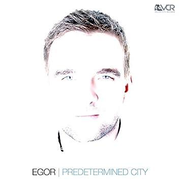 Predetermined City
