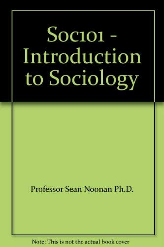Soc101 - Introduction to Sociology