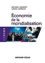 Economie de la mondialisation de Mickaël Joubert