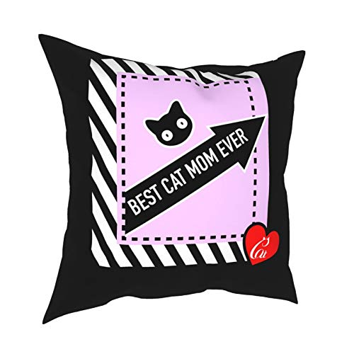 Best Cat Mom Ever Cat Mom Life Kitten Throw Pillow Covers Square Home Living Room Bed Sofa Car