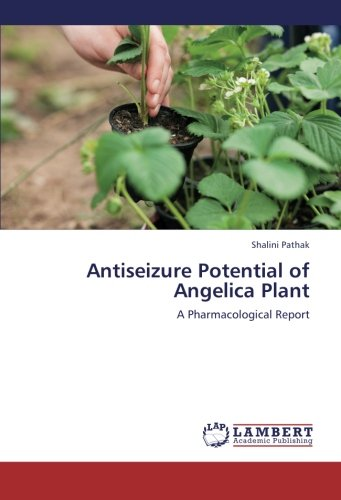 Antiseizure Potential of Angelica Plant