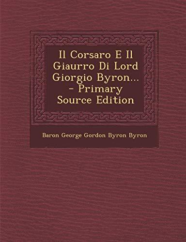Il Corsaro E Il Giaurro Di Lord Giorgio Byron
