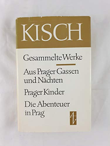 Gesammelte Werke II. Aus Prager Gassen und Nächten. Prager Kinder. Die Abenteuer in Prag