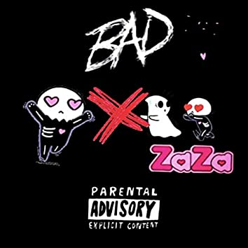 Bad (feat. Zazaduwop)