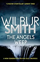 The Angels Weep: The Ballantyne Series 3
