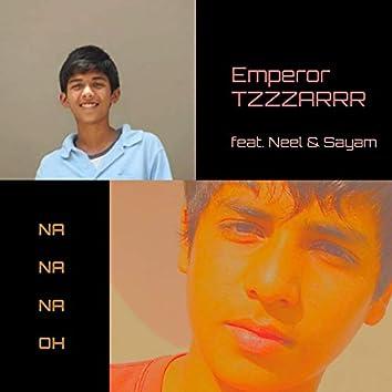 Na Na Na Oh (feat. Neel & Sayam Raj Sagar)