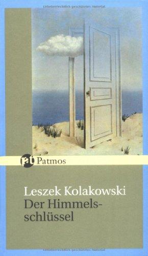 Der Himmelsschlüssel: Erbauliche Geschichten nach der Heiligen Schrift zur Belehrung und Warnung (Patmos Spiritualität)