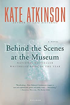 Behind the Scenes at the Museum: A Novel by [Kate Atkinson]
