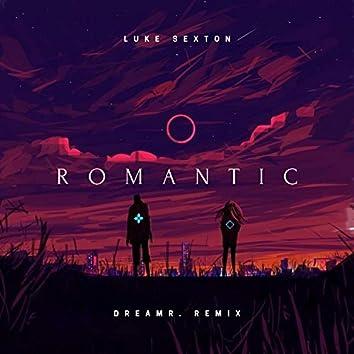 Romantic (dreamr. Remix)