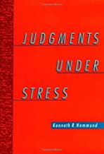 By Kenneth R. Hammond - Judgments under Stress: 1st (first) Edition