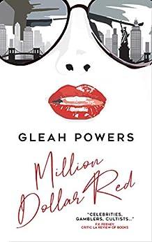 Million Dollar Red: A Memoir by [Gleah Powers]