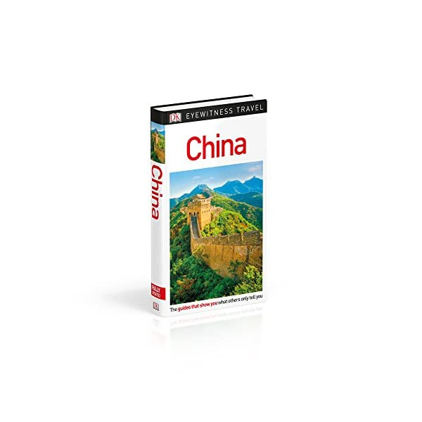DK Eyewitness Travel Guide: China [Idioma Inglés]