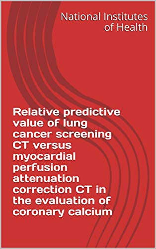 Relative predictive value of lung cancer screening CT versus myocardial perfusion attenuation correction CT in the evaluation of coronary calcium (English Edition)