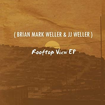 Rooftop View EP