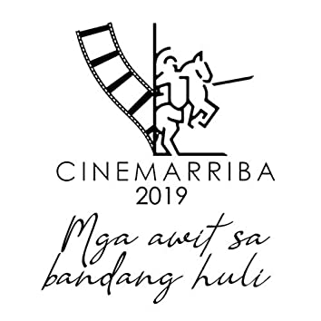 Cinemarriba 2019 - Mga Awit Sa Bandang Huli (Original Motion Picture Soundtrack)