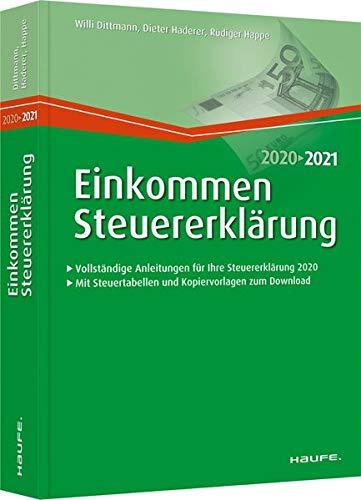 Einkommensteuererklärung 2020/2021 (Haufe Steuerratgeber)
