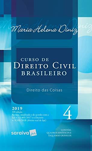 Curso de Direito Civil brasileiro : Direito das coisas - 33ª edição de 2019: 4