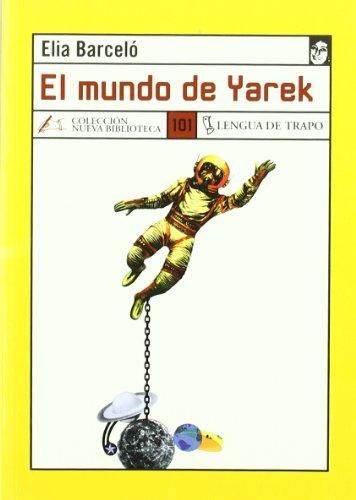 El mundo de Yarek de Elia Barceló