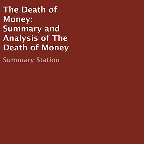 Summary: The Death of Money cover art