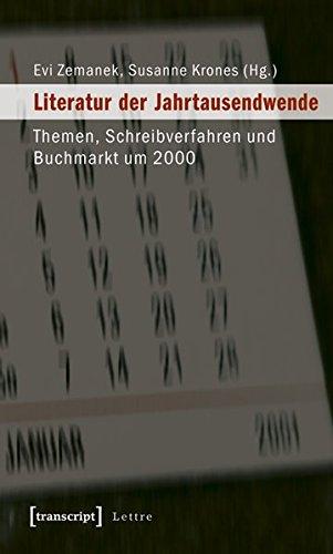 Literatur der Jahrtausendwende: Themen, Schreibverfahren und Buchmarkt um 2000 (Lettre)
