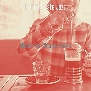 Music for Classic Cafes