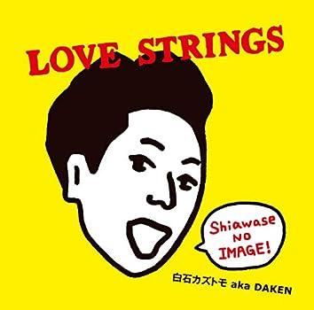 LOVE STRINGS