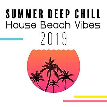 Summer Deep Chill House Beach Vibes 2019