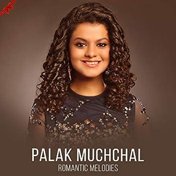 Palak Muchhal - Romantic Melodies