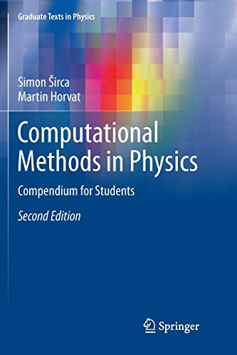 Computational Methods in Physics: Compendium for Students (Graduate Texts in Physics)