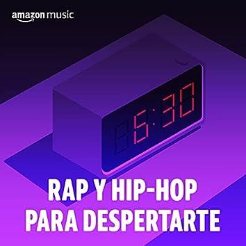 Rap y hip-hop para despertarte