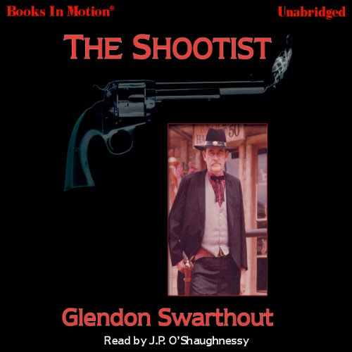 The Shootists                   By:                                                                                                                                 Glendon Swarthout                               Narrated by:                                                                                                                                 J. P. O'Shaughnessy                      Length: 5 hrs and 55 mins     103 ratings     Overall 4.6