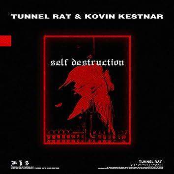 Self Destruction (feat. Kovin Kestnar)