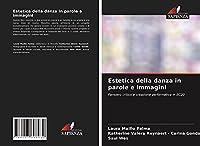 Estetica della danza in parole e immagini: Pensiero critico e creazione performativa in EC20