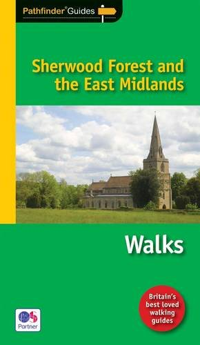 PF 20 SHERWOOD FOREST THE EAST MIDLANDS Pathfinder Guide