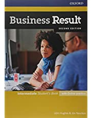Business Result: Intermediate: Student's Book with Online Practice: Business Result: Intermediate: Student's Book with Online Practice Intermediate