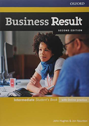 Business result. Intermediate. Student's book-Workbook. Per le Scuole superiori. Con e-book. Con espansione online: Business English You Can Take to Work Today